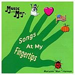 Songs at My Fingertips: Music with Mar. Harman: Songs for Teaching® Educational Children's Music