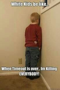 White kids and time outs
