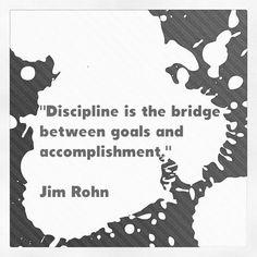 """""""Discipline is the bridge between goals and accomplishment.""""    Jim Rohn    #quotes #qotd #qod #motivation #inspiration"""