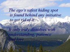 The ego's favorite hiding place. Hiding Spots, Hiding Places, Beautiful Places, How To Get, Sayings, Travel, Viajes, Lyrics, Trips