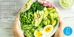 21DSD Recipe: Green Goddess Breakfast Bowl from Savory Lotus