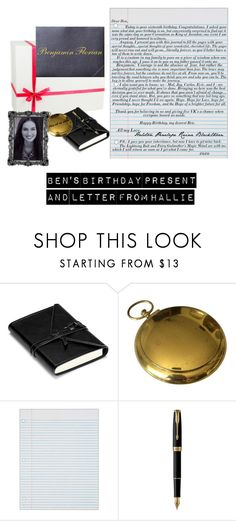 Bens Birthday Presents And Letter From Hallie By Andyarana Liked On Polyvore Featuring