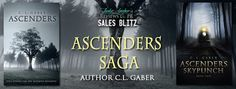 Teatime and Books: Sales Blitz ~ Ascenders Saga by C. L. Gaber