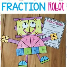 Fraction Robot Mathtivity Combine a lesson on fractions (halves and quarters) with craft and creativity! This packet will provide you with template pieces to make a cute robot craft!