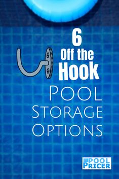 A rundown of swimming pool storage options, including bins, racks, sheds, and a few sneaky surprise options