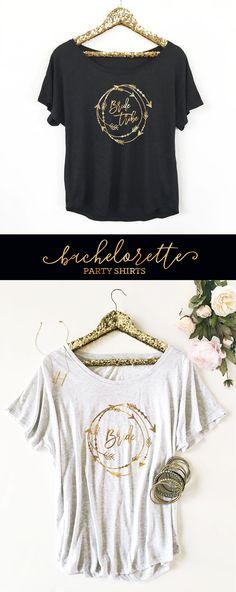 Bachelorette Party Shirts | Bride Tribe Shirts | Bride To Be Shirt | Bachelorette Party Weekend | Gold Bachelorette Party Ideas
