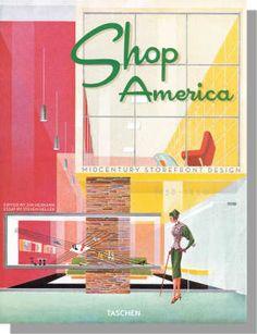 Shop America - Midcentury Storefront Design by Taschen