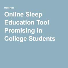 Online Sleep Education Tool Promising in College Students