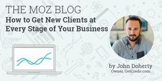 ICYMI: How to Get New Clients at Every Stage of Your Business