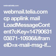 webmail.telia.com cp applink mail LoadMessageContent?cKey=1479063103871-10936&iframeID=x-mail-msg-iframe-box-1479063102626&cw=1083