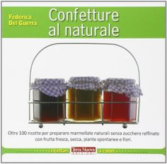 Confetture al naturale (Federica Del Guerra)
