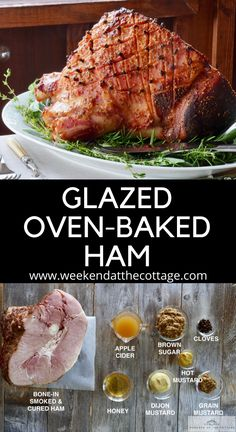 Glazed Oven-Baked Ham - Weekend at the Cottage