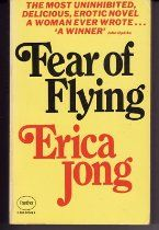 Forty-two years ago, Fear Of Flying caused a global sensation. The heroine, Isadora Wing, was on the run from a boring marriage and in search of no-strings sex Books To Read, My Books, Fear Of Flying, Books 2016, Im Trying, Get Over It, Nonfiction, True Stories, Libros