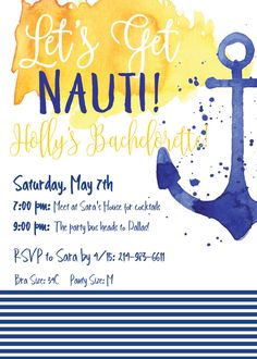 Host a nautical-themed bachelorette party with this Nauti invitation!  This listing is only for a Digital File, no physical item will be shipped to