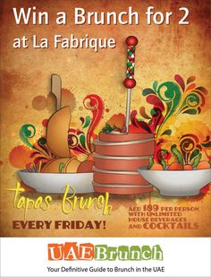WIN a Brunch for 2 people at La Fabrique. Click the link to enter. https://www.facebook.com/UAEBrunch?sk=app_512541485429310