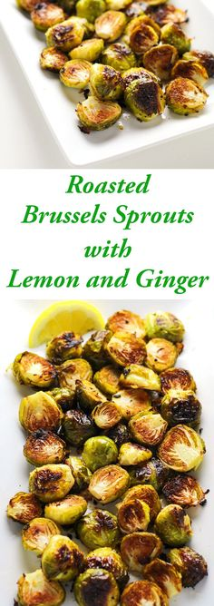These Roasted Brussels Sprouts with Lemon and Ginger are so flavorful! This is a super easy side dish to make for a crowd or for just a few people. | http://Tastefulventure.com