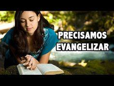 Precisamos Evangelizar