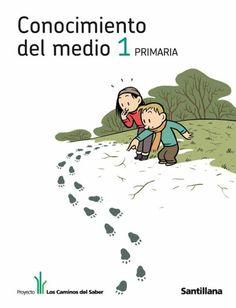 CONOCIMIENTO DEL MEDIO PRIMERO: LIBRO DIGITAL   Recursos para Primer Ciclo