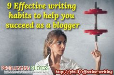 Effective writing is one skill that you need to practice if you want to succeed with blogging because writing is involved in every bit of blogging. #effectivewriting