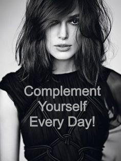 Complement Yourself Every Day