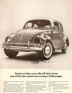 """1964 Volkwagen Ad   """"Women are soft and gentle, but they hit things."""""""