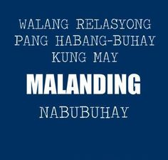 Memes About Relationships Love Funny Truths Trendy Ideas Tagalog Quotes Patama, Tagalog Quotes Hugot Funny, Hugot Quotes, Filipino Quotes, Pinoy Quotes, Tagalog Love Quotes, Filipino Funny, Funny Relationship Quotes, Sarcastic Quotes