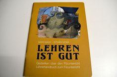 Buch Lehren ist gut Gedanken über den Filzunterricht Nagy & Vidak 42 Seiten