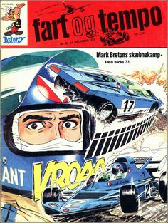 Fart og Tempo 14 dec. 1972 F1Journal.com - Michel Vaillant F1 Posters, E Motor, Julie, Le Mans, Rally, Art Drawings, Automobile, Garage, Sport