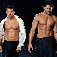 "Joe Manganiello and Channing Tatum in ""Magic Mike."" Time to go rent that movie!!"