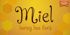 Font dňa – Miel (zľava 50%, od 4,50€) - http://detepe.sk/font-dna-miel-zlava-50-od-450e/