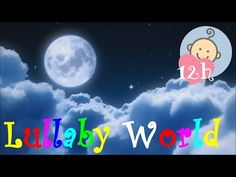 ❤ 12 HOURS ❤ LULLABY for Babies to go to Sleep | Music for Babies | Baby LULLABY songs go to sleep - YouTube