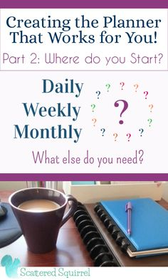 Where to Start - Creating the Planner that Works for You