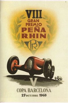 Car Race poster Gran Premio Peña-Rhin 1946 Pedralbes Barcelona