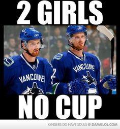 True Blackhawks fans will LOL at this like I did. Hockey Memes, Funny Hockey, Blackhawks Hockey, Chicago Blackhawks, Ginger Men, Vancouver Canucks, 2 Girl, Two Girls, Hockey Players