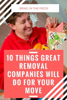 Moving house? Time to get in the pro's... here's 10 things the best removal companies will do to help you with your move.