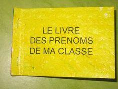 Ecole primaire de MONTCEAUX - Reconnaître son prénom écrit en maternelle