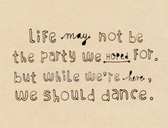 We should dance.