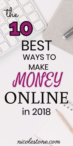 Learn exactly how to make money online in 2018. These work at home strategies are perfect for earning extra income or working full-time for yourself! Check out these 10 bet ways to make money online and work at home by clicking through! #makemoneyonline #makemoney #workathome