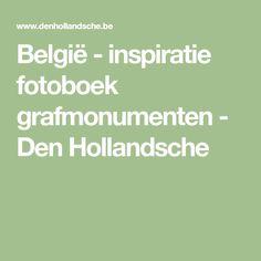 België - inspiratie fotoboek grafmonumenten - Den Hollandsche