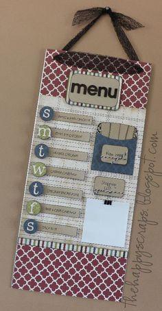 I have got to make this next week! With not starting school til March now, and it being too cold to take my walks I'll have plenty of time after unpacking the house. <3  http://thehappyscraps.blogspot.com/2012/08/magnet-board-menu-tutorial.html