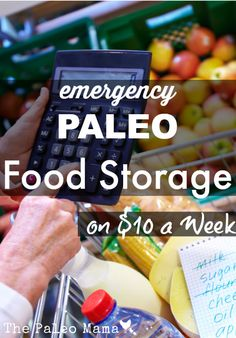 A Year's Worth of Emergency Paleo Food Storage on just $10 a Week | The Paleo Mama