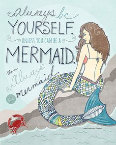 Printable Wall Art - 8x10 - Be A Mermaid - Instant Download - DIY Print - Digital Illustration - Quote - Print Your Own Bathroom Art!