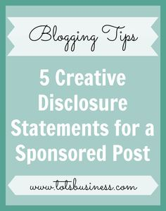5 Creative Disclosure Statements for a Sponsored Post - Thinking Outside The Sandbox