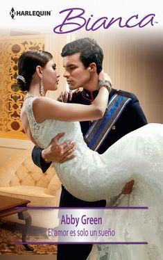 El amor es solo un sueño ebook by Abby Green - Rakuten Kobo Abby Green, Romantic Movies, Romance Novels, Playboy, Ebooks, Poses, Rey, Google Drive, Book Covers