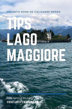 De Italiaanse meren zijn een fijne vakantiebestemming! Veel foto's, tips en ervaringen van ons verblijf aan Lago Maggiore, Italie. Wat te doen tijdens je vakantie, denk aan een boottocht naar de Borromeïsche eilanden en de plaatsjes Stresa, Verbania, Mergozzo en Baveno. Travel Destinations, Travel Tips, Cinque Terre, Travel Inspiration, Africa, Hiking, Europe, Australia, City