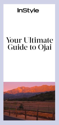 220 best TRAVEL Ojai images on Pinterest