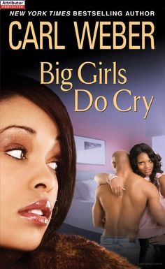 Big Girls Do Cry - Carl Weber