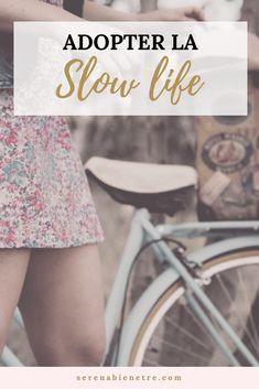 Le mode de vie slow life