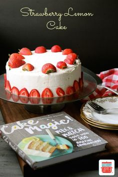 gluten free strawberry lemon cake #WeekdaySupper #CakeMagic
