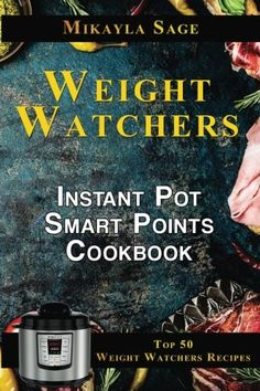 Weight Watchers Instant Pot Smart Points Cookbook Top 50 Weight Watchers Recipes for the Instant Pot - This book can help me stay on track with the Weight Watchers program. I am putting the book to good use! Straight to the point, concise and very helpful. It's only been a few days since I started following the tips and advice from this book and I'm seeing improvements already. It's not much yet but it's definitely better than just starving myself by not eating. Great book and will…